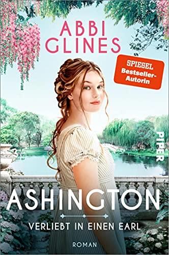 Ashington – Verliebt in einen Earl: Roman   Für Fans von Regency Romance und »Bridgerton« (German Edition)