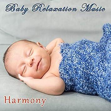 Baby Relexation Music (Harmony)