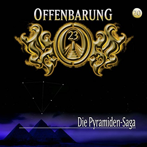Die Pyramiden-Saga (Offenbarung 23, 20) Titelbild