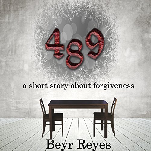 489: A Short Story About Forgiveness audiobook cover art