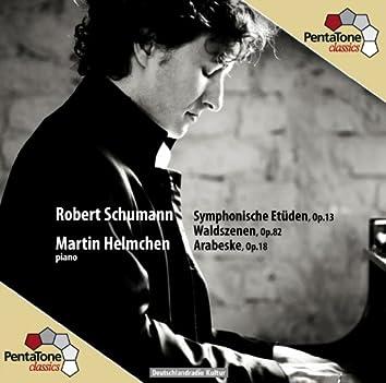 Schumann: Symphonische Etüden, Op. 13 - Waldszenen, Op. 82 - Arabeske, Op. 18