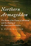 Image of Northern Armageddon: The Battle of the Plains of Abraham and the Making of the American Revolution