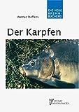 Der Karpfen: Cyprinus carpio