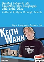 Hearing Jokes in ASL American Sign Language with Keith Wann