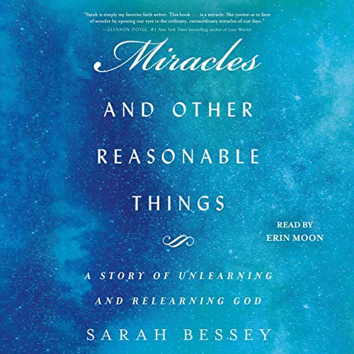Couverture de Miracles and Other Reasonable Things
