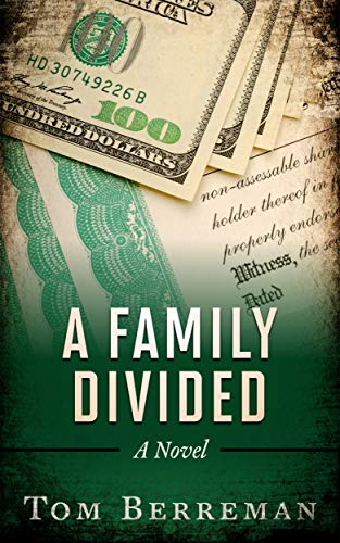 A Family Divided: A Corporate Espionage Legal Thriller by [Tom Berreman]