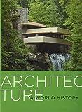 Architecture: A World History
