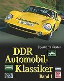 DDR Automobil-Klassiker Band 1