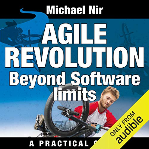 Agile Project Management: Agile Revolution, Beyond Software Limits audiobook cover art