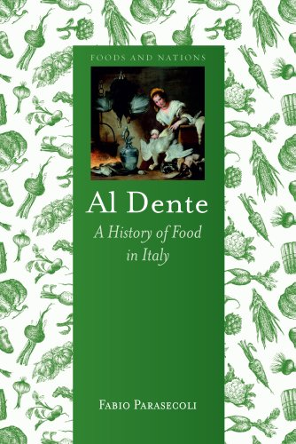 Al Dente: A History of Food in Italy (Foods and Nations) (English Edition)