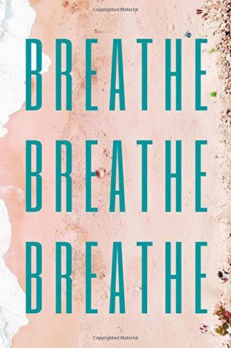 Breathe: Just Breathe A Devotional Journal