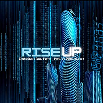 Rise Up (feat. Teeks)