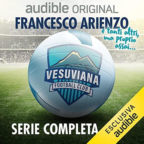 Vesuviana Football Club. Serie completa: Vesuviana Football Club 1-12