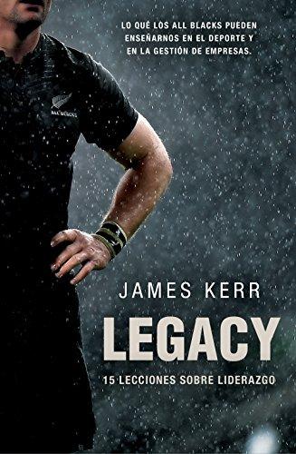 Legacy: 15 lecciones sobre liderazgo (Córner) eBook: Kerr, James ...