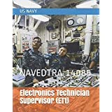 Electronics Technician Supervisor (ET1): NAVEDTRA 14085