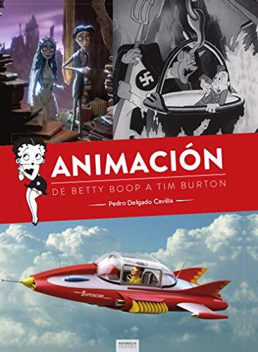 ANIMACIÓN, DE BETTY BOOP A TIM BURTON