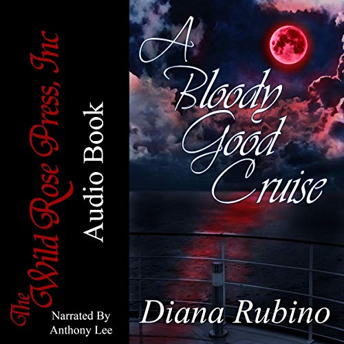 A Bloody Good Cruise                   By:                                                                                                                                 Diana Rubino                               Narrated by:                                                                                                                                 Anthony Lee                      Length: 8 hrs and 26 mins     1 rating     Overall 1.0
