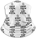 asdew987 Manténgase tranquilo y coma pizza. Braga para el cuello, calentador de oídos, bufanda, máscara facial, bandanas