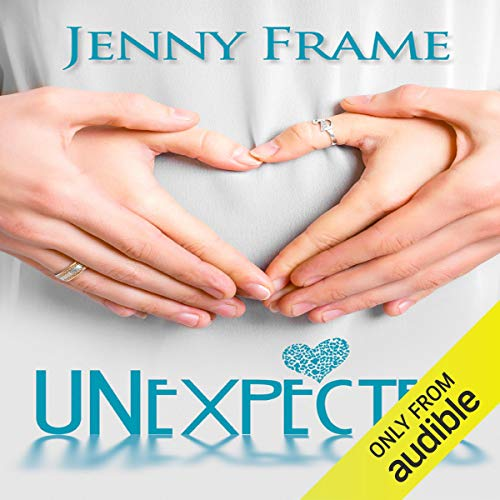 Unexpected                   By:                                                                                                                                 Jenny Frame                               Narrated by:                                                                                                                                 Nicola Victoria Vincent                      Length: 6 hrs and 30 mins     334 ratings     Overall 4.7