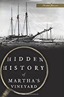 Hidden History of Martha's Vineyard