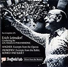Erich Leinsdorf conducting the Los Angeles Philharmonic Wagner: Excerpts From The Operas & Prokofiev: Excerpts from the Ballet, Romeo and Juliet by Unknown (1978-01-01)
