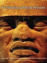 Civilizations Past & Present, Combined Volume (12th Edition) 12th (twelfth) Edition by Edgar, Robert R., Hackett, Neil J., Jewsbury, George F., Mol (2007)