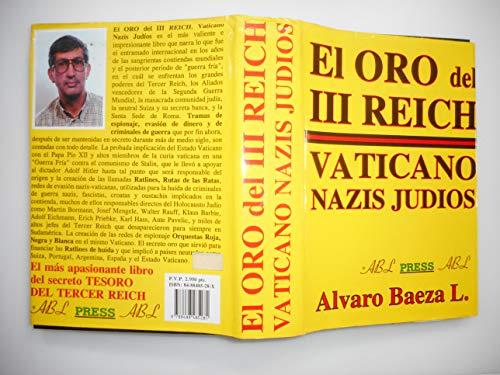 Oro del III reich,el - vaticano nazis judios