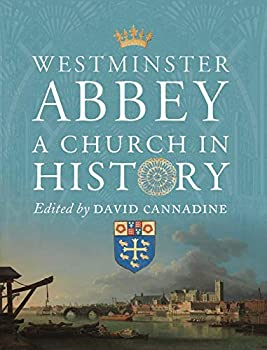 Westminster Abbey A Church in History Paul Mellon Centre for Studies in British Art