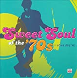 Sweet Soul of the 70's: I Love Music