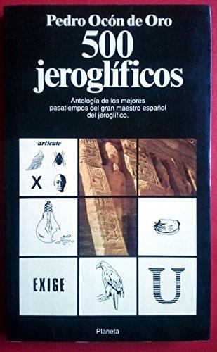 500 jeroglificos antologia de los mejores pasatiempos