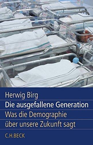 Die ausgefallene Generation: Was die Demographie über unsere Zukunft sagt