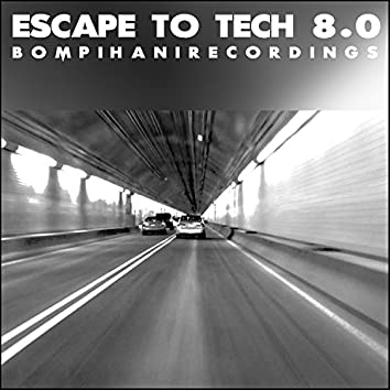 Escape To Tech 8.0