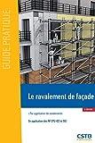 Le ravalement de façade - Par application de revêtements - En application des NF DTU 42.1 et 59.1