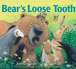 Bear's Loose Tooth (The Bear Books) by [Karma Wilson, Jane Chapman]