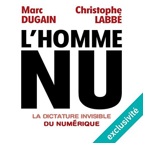 Couverture de L'homme nu : La dictature invisible du numérique