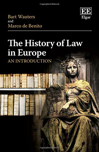 Wauters, B: The History of Law in Europe