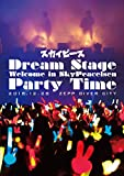 Dream Stage Welcome in SkyPeacei...[Blu-ray/ブルーレイ]