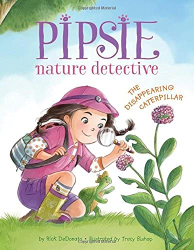 Pipsie, Nature Detective: The Disappearing Caterpillar