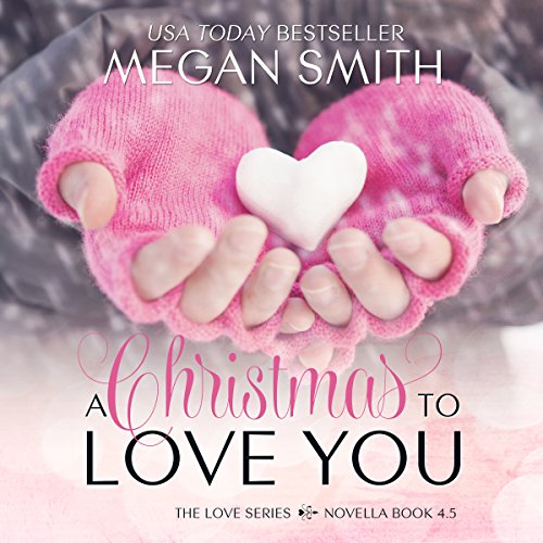 A Christmas to Love You audiobook cover art