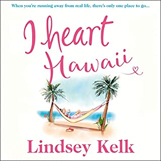 I Heart Hawaii     I Heart Series, Book 8              By:                                                                                                                                 Lindsey Kelk                           Length: 10 hrs and 40 mins     Not rated yet     Overall 0.0