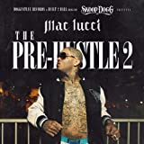 Snoop Dogg Presents: The Pre-Hustle 2 [Explicit]