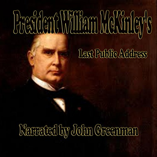 President William McKinley's Last Public Address audiobook cover art