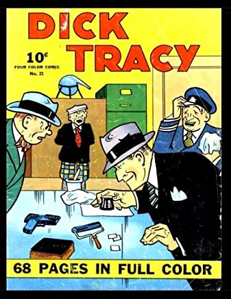Dick Tracy #21: Golden Age Detective Mystery Comic - Four Color #21 1941