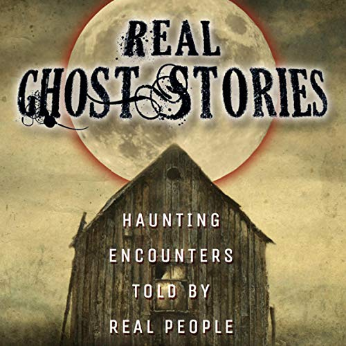 Real Ghost Stories audiobook cover art