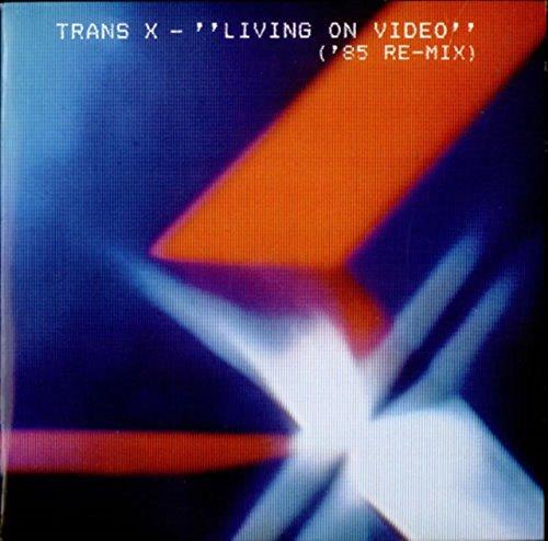 Trans-X - Living On Video ('85 Re-Mix) - [7