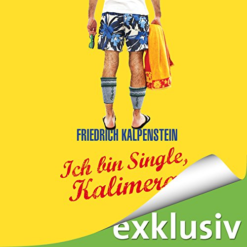 Ich bin Single, Kalimera audiobook cover art