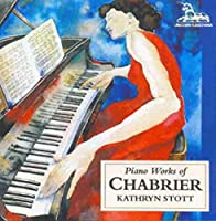 Chabrier: Piano Music of