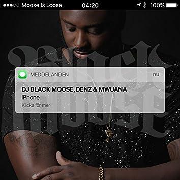 iPhone (feat. Denz & Mwuana)