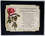 Cazual Creations in Memory of Mom If Roses Grow in Heaven Memorial Poem for Loss of Mother with Roses are Red Background
