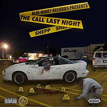 The Call Last Night